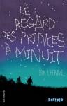 Le_regard_des_princes_a_minuit.jpg