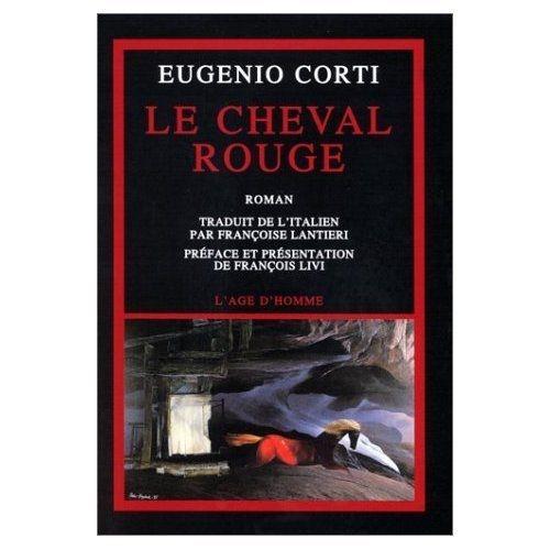 Corti-Eugenio-Le-Cheval-Rouge-Livre-352294819_L.jpg