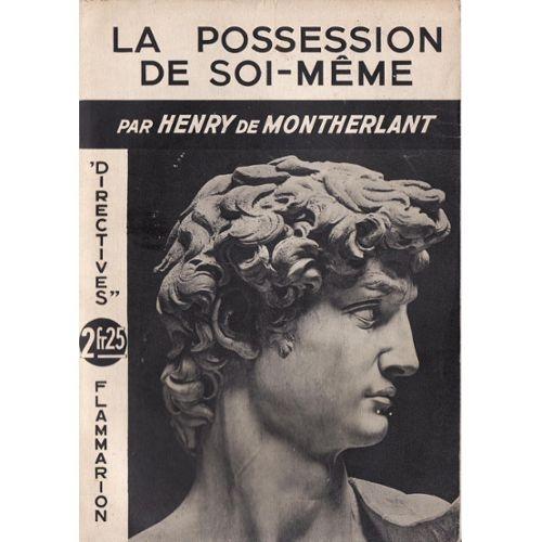 la-possession-de-soi-meme-de-henry-de-montherlant-1015633238_L.jpg