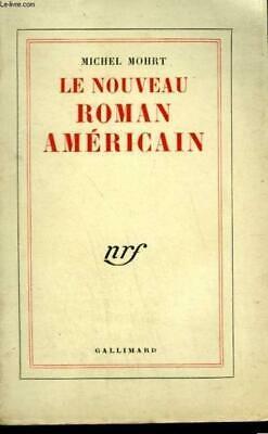 LE-NOUVEAU-ROMAN-AMERICAIN-MOHRT-MICHEL-Occasion-Livre.jpg